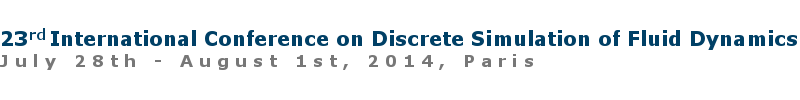 23rd International Conference on Discrete Simulation of Fluid Dynamics